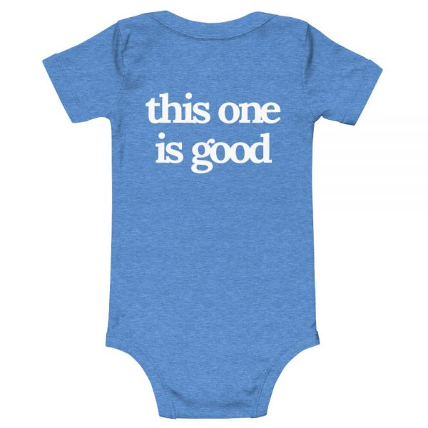 This One Is Good Baby T-Shirt Back Blue
